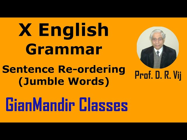 X English | Grammar | Sentence Re-ordering (Jumble Words) by Nandini Ma'mm
