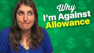 Why My Kids Don't Get Allowance || Mayim Bialik