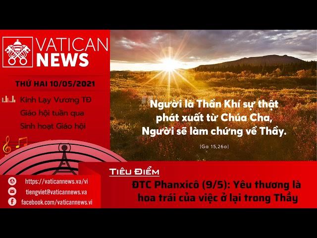 Radio thứ Hai 10/05/2021 - Vatican News Tiếng Việt