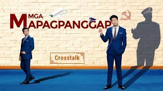 "Tagalog Christian Crosstalk ""Mga Mapagpanggap"" 