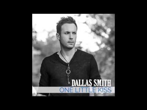 One Little Kiss - Dallas Smith