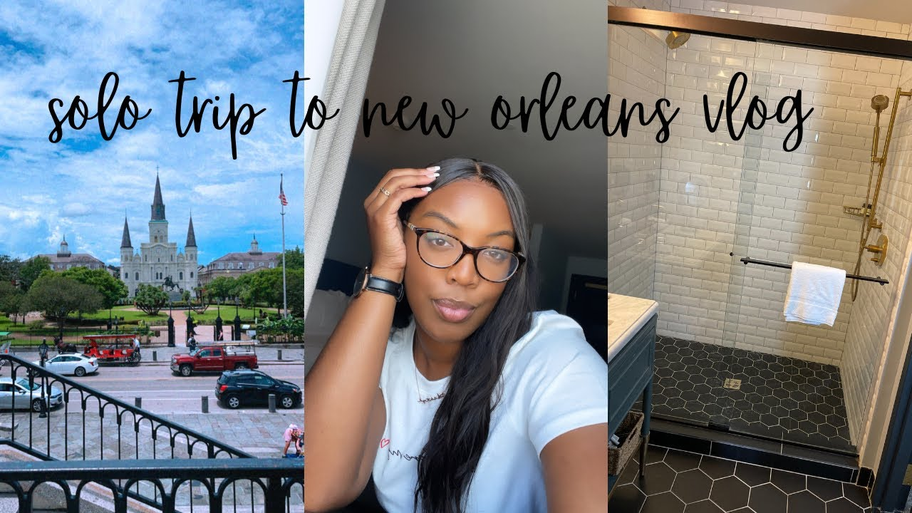 SOLO Trip to New Orleans Vlog 2021 | TRAVEL VLOG