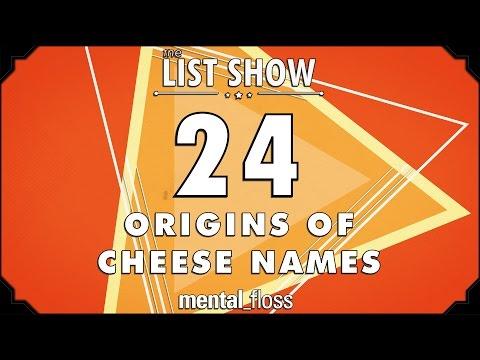 24 Origins of Cheese Names - mental_floss - List Show (243) video