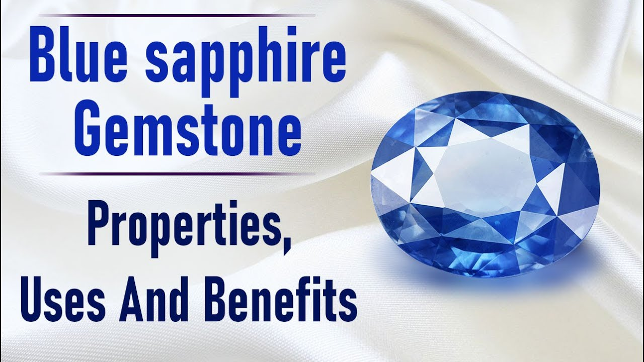 blue sapphire gemstone properties uses and benefits