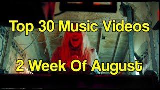 Top 30 Songs Of August 2017: Week 2