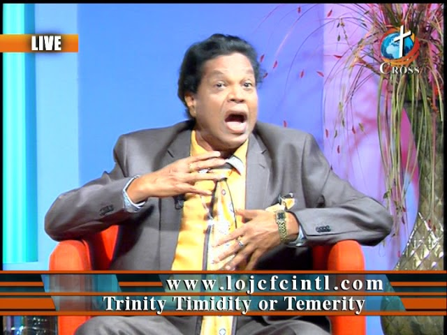 Trinity Timidity or Temerity Dr. Dominick Rajan 04-13-2018