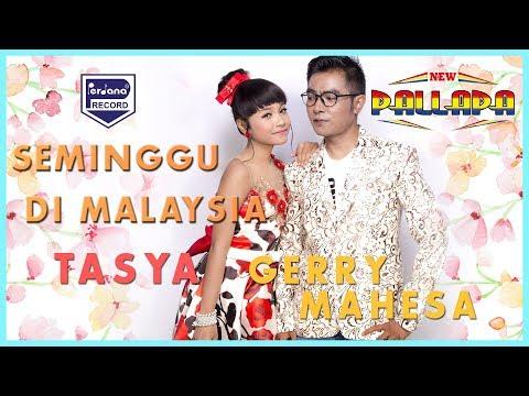 NEW PALLAPA - SEMINGGU DI MALAYSIA - Tasya & Gerry