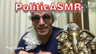 ASMR POP GURU - Política e Eleições 2018