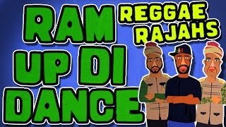 Reggae Rajahs - Ram Up Di Dance [Official Music Video]
