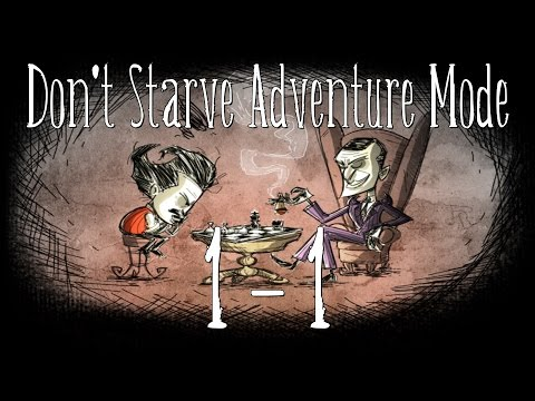 [Don't Starve] Adventure Mode - Episode 1 - Part 1: Return to the Islands of Death
