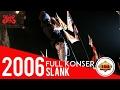 (Live) KONSER ~ SLANK TERDASYAT (Full Konser) @Kalimantan Barat 19 Desember 2006