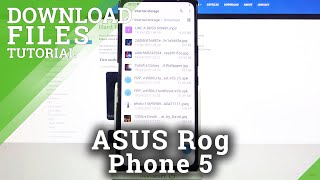 How to Find Downloaded Files in ASUS Rog Phone 5 – Locate Downloaded Files