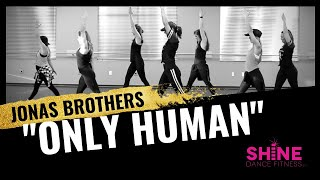 "Gambar cover ""Only Human"" by Jonas Brothers. SHiNE DANCE FITNESS™"