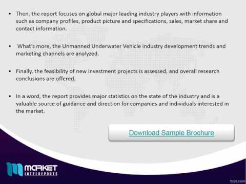 Global Unmanned Underwater Vehicle Market Forecast & Future Industry Trends 2016