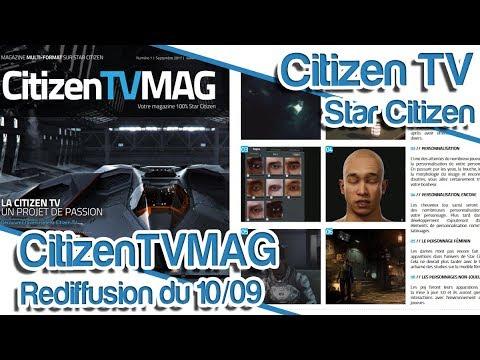 STAR CITIZEN - Annonce EXCLUSIVE sur un projet : CitizenTVMAG [Rediffusion 10/09]