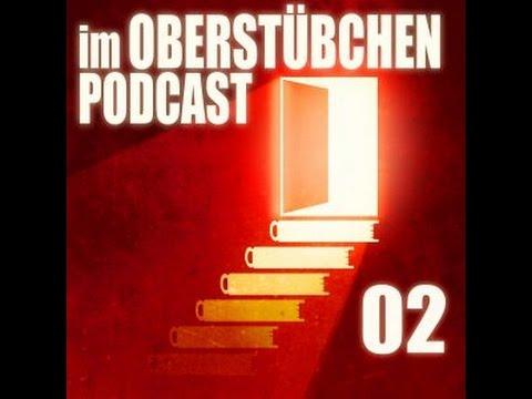 Im Oberstübchen Podcast #2 - Wie baut man eine gute fiktive Welt?