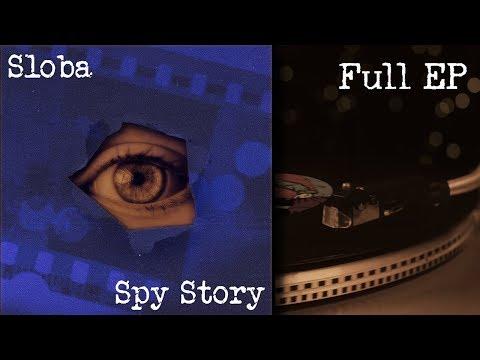 Sloba – SPY STORY – Full EP [2019]