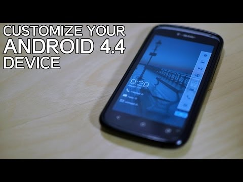 Best Way To Customize Your Android KitKat 4.4 Device!