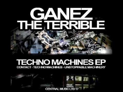Central Music Ltd 17 - Ganez The Terrible - Unstoppable Machinery (2011).avi