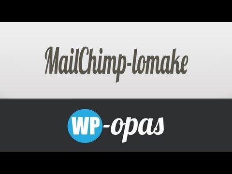 Kuinka lisäät MailChimp-lomakkeen WordPress-sivuille? - WP-Opas
