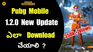 How to Update Pubg Mobile To 1.2.0 After Ban || How to Download Pubg Mobile 1.2.0 New Update