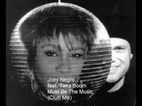 Funky House: Joey Negro feat Taka Boom - Must Be The Music