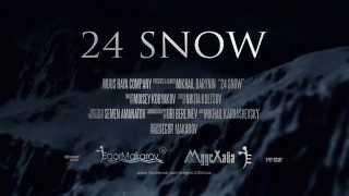 24 SNOW trailer / 24 СНЕГА