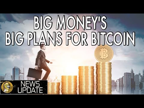Big Money Making a Big Play for Bitcoin & Crypto - Price is Inevitable
