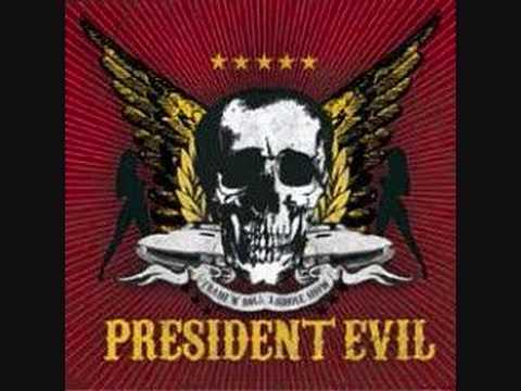 President Evil - The Thrash 'N' Roll Asshole Show