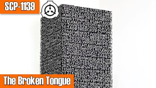 SCP-1139 The Broken Tongue | Object Class: Euclid | Church of the Broken God SCP
