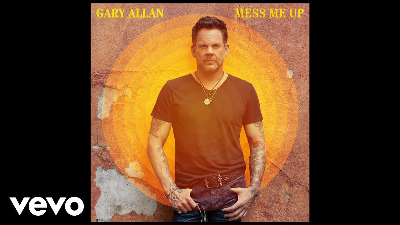 gary-allan-mess-me-up-audio-garyallanvevo