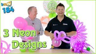 كيفية جعل 3 النيون بالون التصاميم: مع مارك دروري – BMTV 184