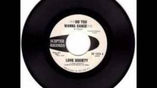 Love Society- Do You Wanna Dance