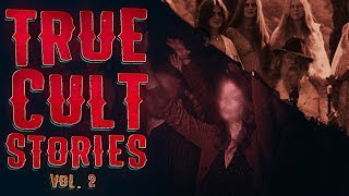 6 True Scary Cult Survivor Horror Stories (Vol. 2)