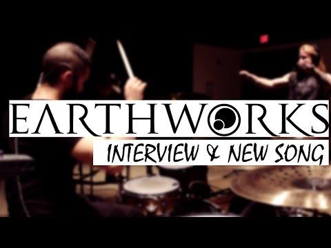 Earthworks Interview & Song Teaser 2016