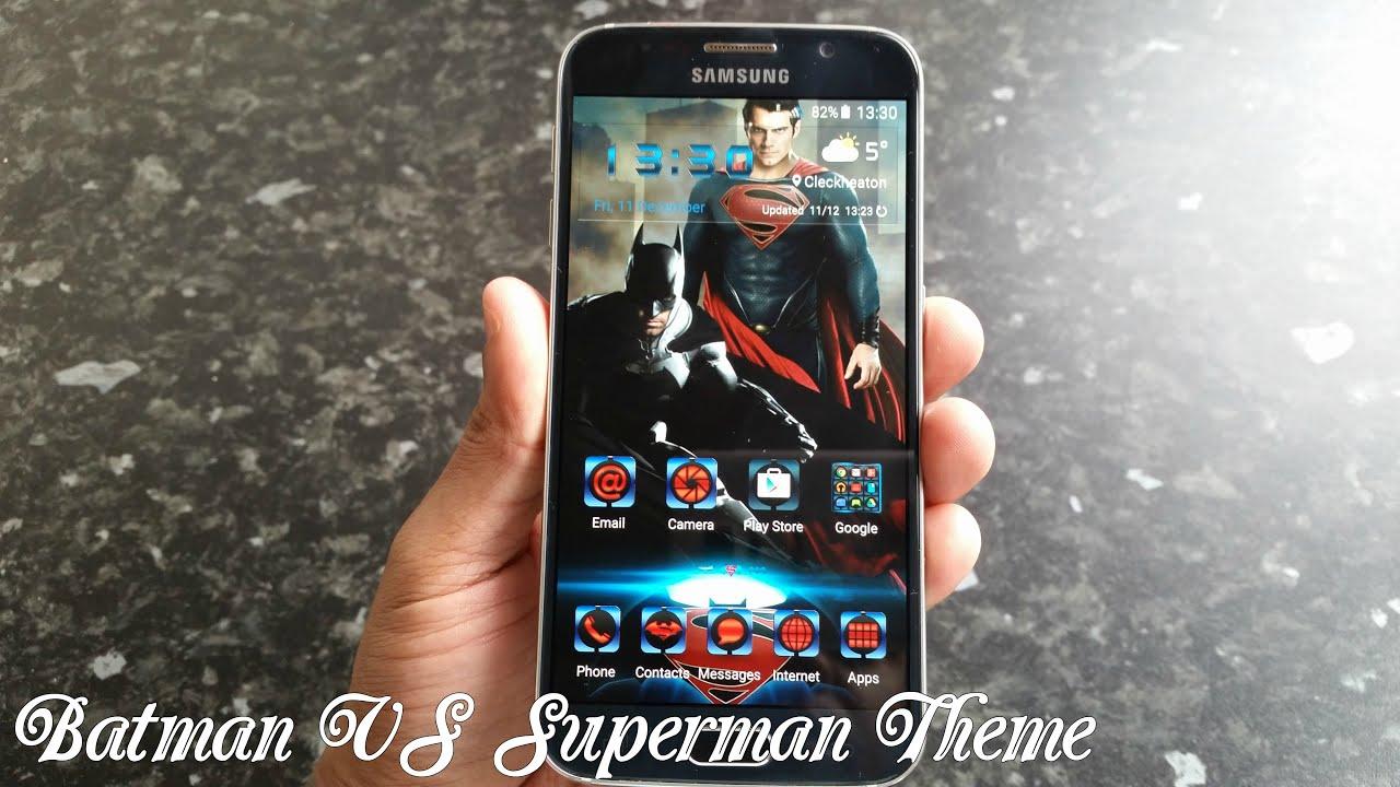 Google themes batman - Samsung Galaxy S6 S6 Edge Superman Vs Batman Theme