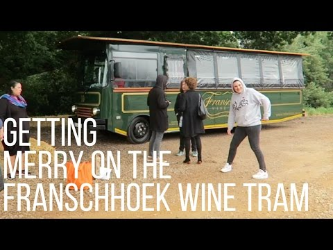 GETTING MERRY ON THE FRANSCHHOEK WINE TRAM - Boring Cape Town Chick