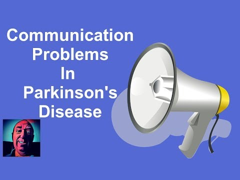 Vlog #14   Communication Problems In Parkinson's Disease