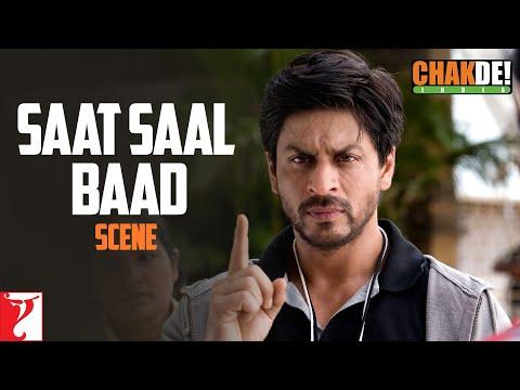 Scene: Saat Saal Baad | Chak De India | Shah Rukh Khan