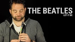 Tin Whistle Lesson - Let It Be (The Beatles)
