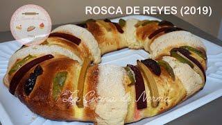 Rosca de Reyes 2019 (sabor naranja o mandarina)