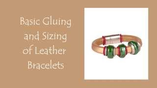 Antelope Beads - How to Size & Glue Leather Bracelets