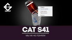 Обзор Cat S41 - защищенного смартфона (мнение продавца/пользователя)