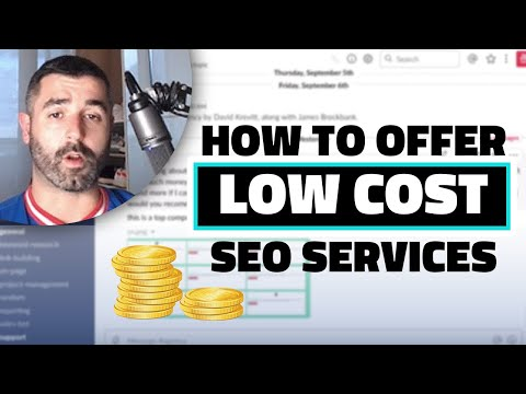 How To Offer Low Cost SEO Services ($300/month)