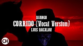 Django 1966 Corrido Vocal Version - Luis Bacalov High Quality Audio.mp3