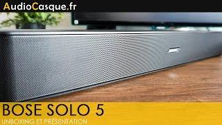 Bose Solo 5 - Unboxing et Test [FR]