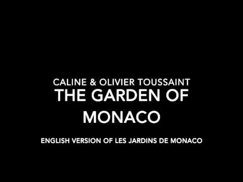 Caline & Olivier Toussaint - The Garden of Monaco