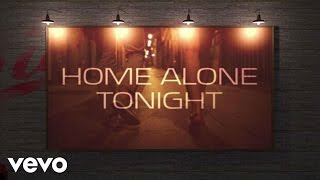Luke Bryan - Home Alone Tonight (Lyrics) - 360 Video ft. Karen Fairchild
