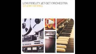 "LOW FIDELITY JET-SET ORCHESTRA - ""The amplifer"""