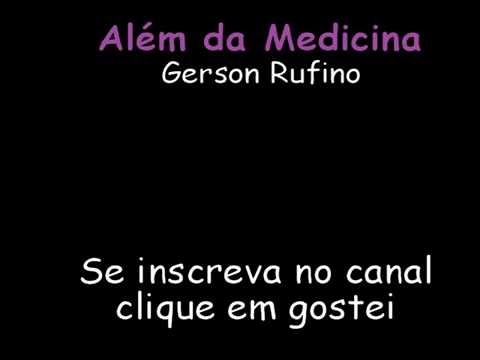 gerson rufino alem da medicina para